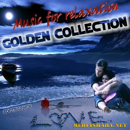 VA - Music for relaxation. Golden collection (2011)